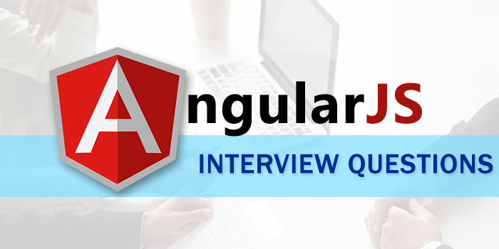 Top 30 Angular-js interview Questions for Fresher and Experienced
