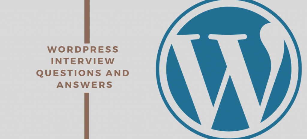 Wordpress Interview Questions and Answers 2019