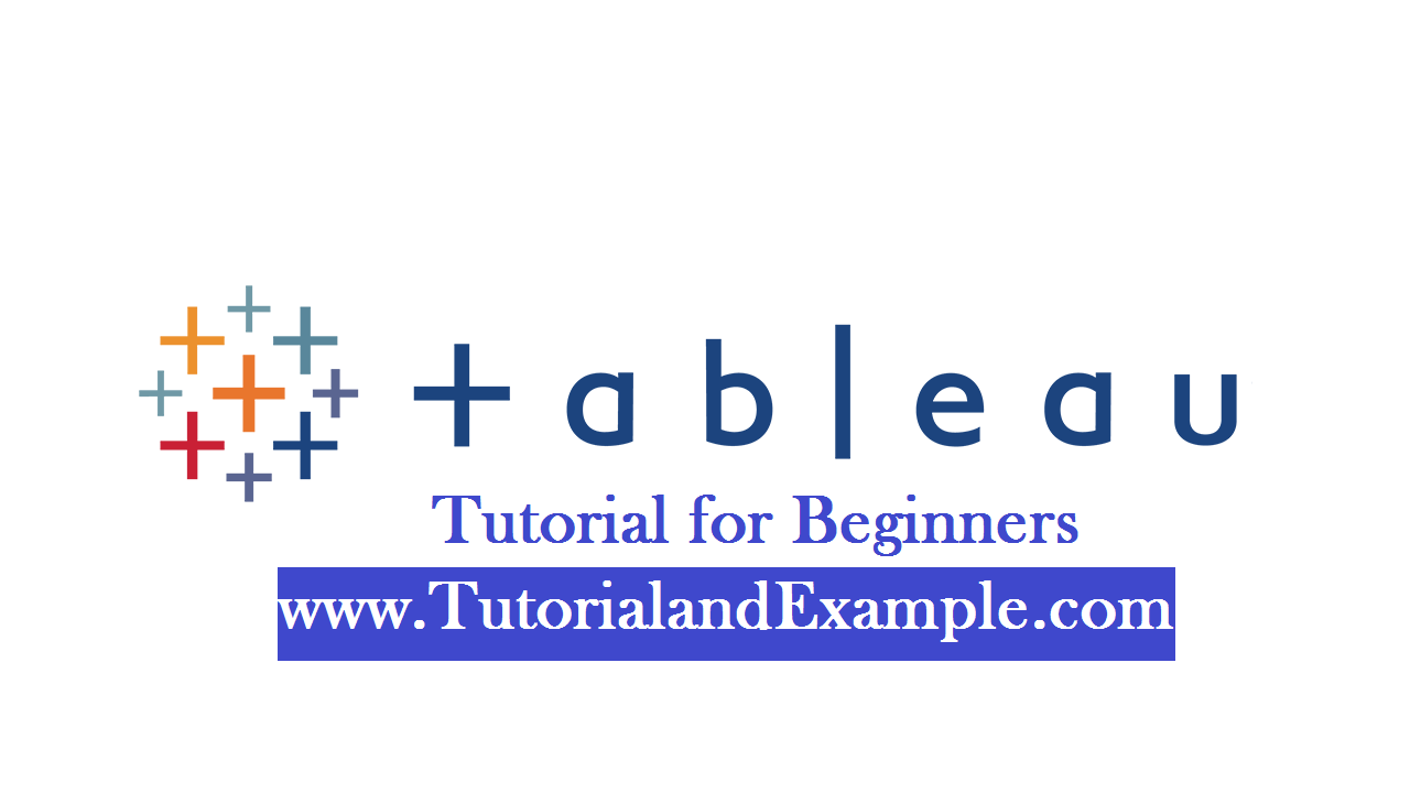 Tableau Tutorial for Beginners - Tutorial And Example