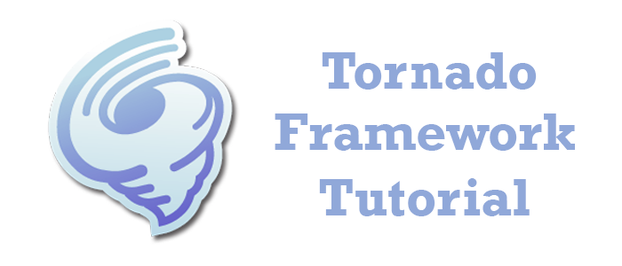 Tornado Framework Tutorial for Beginners - Tutorial And Example
