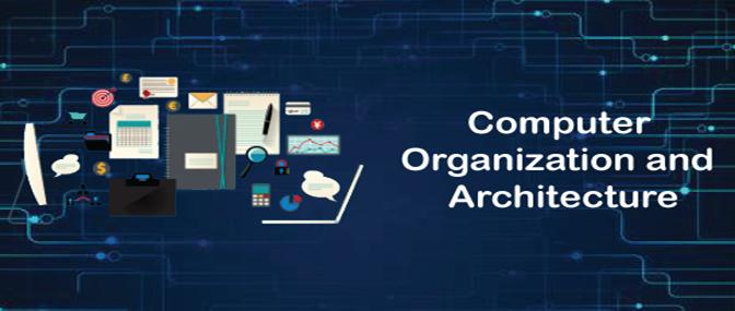 Computer Organization and Architecture Tutorial