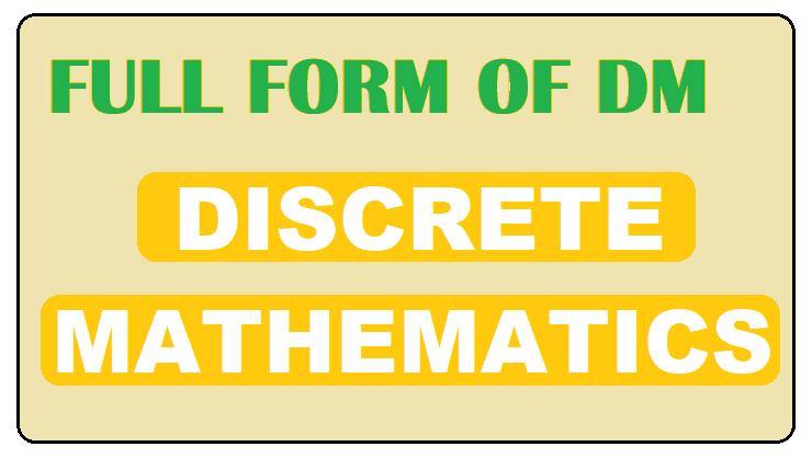Full form of DM